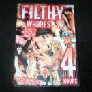 Filthy Whores Adult DVD- 4 hours