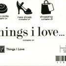 THINGS I LOVE - STAMPIN' UP! – RETIRED SET