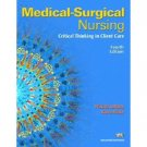 Medical-Surgical Nursing: Critical Thinking in Client Care, Single Vol