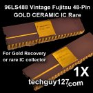 96LS488 Vintage Fujitsu 48-Pin GOLD CERAMIC IC Rare