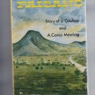Signed Paisano, Story of a Cowboy and a Camp Meeting