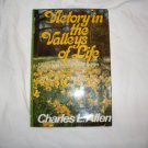 1981 Charles L. Allen Signed Victory in the Valleys of