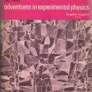 1972 Adventures in Experimental Physics Alpha