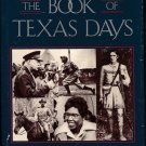 Book of Texas Days Ron Stone Signed