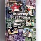 2005 University of St. Thomas Alumni Directory Houston