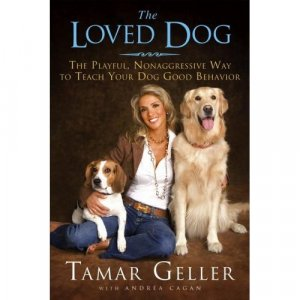 The Loved Dog By Tamara Geller