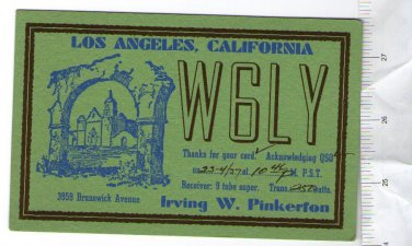 QSL Card USA Los Angeles California Radio W6LY Dated 1937