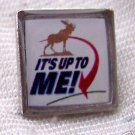 Moose Group`It´s Up to Me  PINS- lapel tie tack PIN NEW