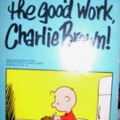 Good Work Charlie Brown Schulz Charles M Schulz pb book