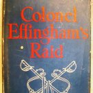 Colonel Effingham's Raid by Berry Fleming 1943 HB/dj