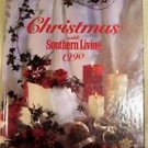 Christmas With Southern Living 1990 HB 1st Printing