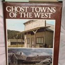 Ghost Towns of the West by Lambert Florin '73...10027