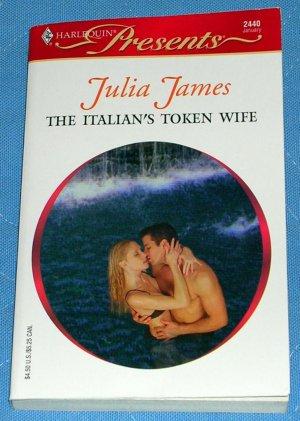 The Italian's Token Wife by Julia James