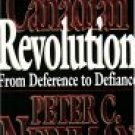 The Canadian Revolution By Peter C Newman