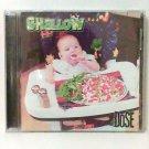 Shallow - Dose CD