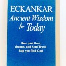Ancient Wisdom for Today book ECKANKAR paperback religion new