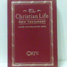 Christian Life New Testament With Master Outlines And Study Notes book  new