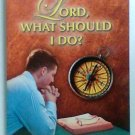 Lord, What Should I Do? book Fred Coulter religion spiritual paperbacknew