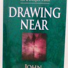 Drawing Near book John MacArthur daily readings for deeper faith new