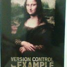 Version Control By Example book Eric Sink new