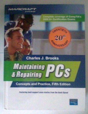 Maintaining & Repairing PCs Hardcover by Charles J. Brooks