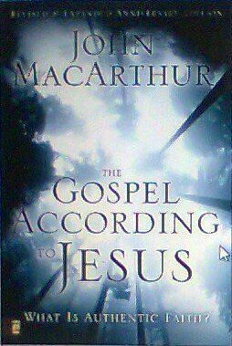 The Gospel According to Jesus book John MacArthur hardcover new