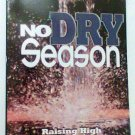 No Dry Season book Rod Parsley religious new