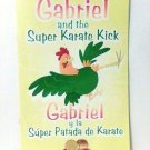Gabriel and the Super Karate kick book children bilingual spanish  new