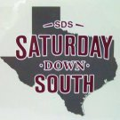 Saturday Down South Texas decal new