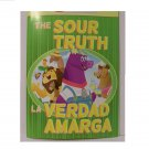 The Sour Truth book children bilingual new