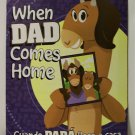 When Dad Comes Home book children biligual spanish new