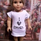 "Twilight ""I Love Edward"" T Shirt  For American Girl Dolls"