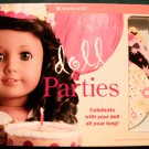 DOLL PARTIES FOR AMERICAN GIRL 18 INCH DOLLS.