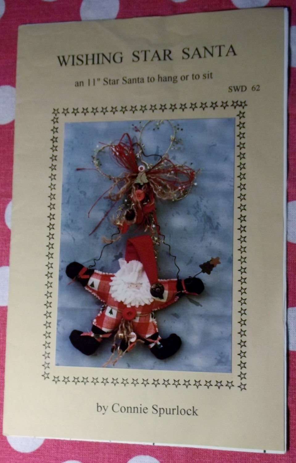 Sew Wonderful Dreams Sewing Pattern, Wishing Star Santa, sz 11 inches, UNCUT