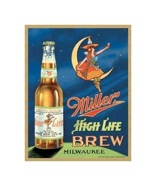 Miller High Life Brew Milwaukee Tin Sign