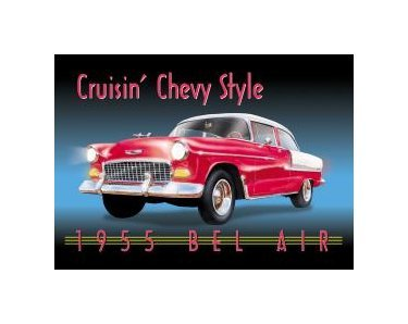 Chevy - Cruisin Chevy Style 1955 Bel Air Tin Sign