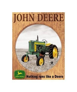 John Deere - Nothing Runs Like a Deere Tin Sign