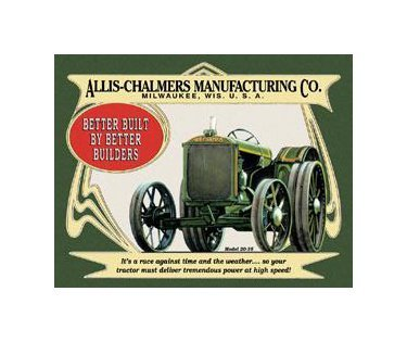 Allis Chalmers Manufacturing - Milwaukee Wisconsin - Model 20-35 Tin Sign
