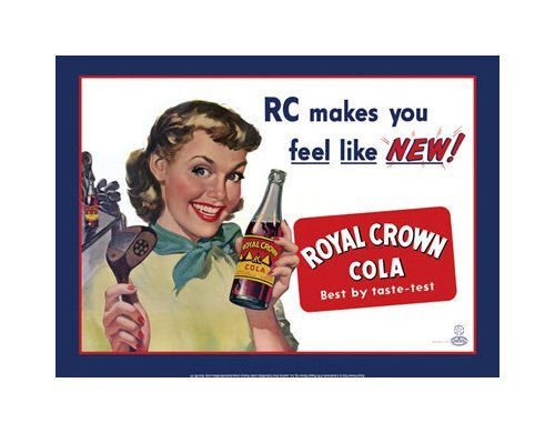 Royal Cola - RC Makes You Feel Like New Tin Sign
