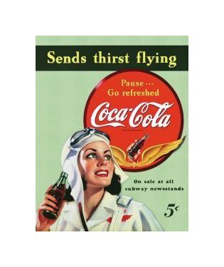 Coca Cola - Sends Thirsts Flying Tin Sign