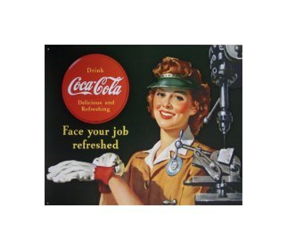 Coca Cola - Coca Cola Girl, Female Machinist, Face Your Job Refreshed Tin Sign