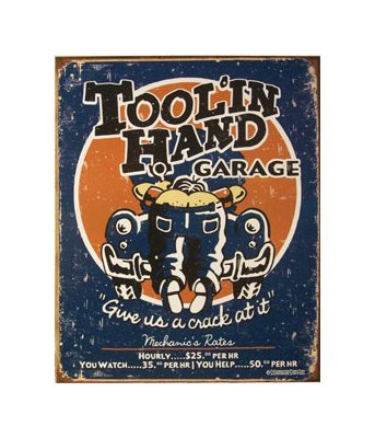 Tool in Hand Garage - Give us a Crack At It Tin Sign
