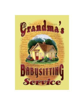 Grandma's Babysitting Service Tin Sign