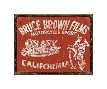 On Any Sunday - California - Bruce Brown Films - A Motorcycle Sport Tin Sign