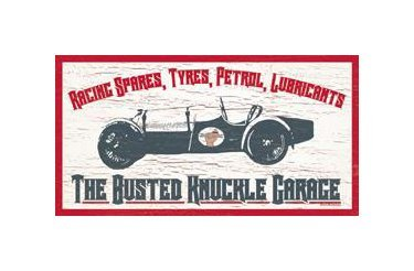Busted Knuckle Garage - Racing Spares, Tyres, Petrol, Lubricants Tin Sign