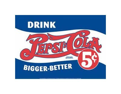 Pepsi Cola - Drink Bigger - Better Tin Sign