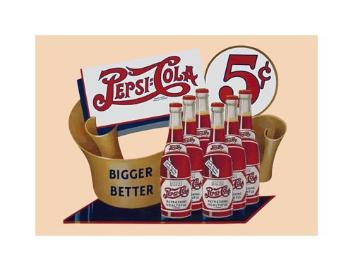 Pepsi Cola - Bigger and Better Tin Sign