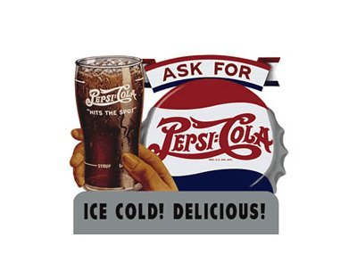 Pepsi Cola - Ask For Pepsi Cola - Ice Cold Delicious Tin Sign