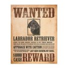 Wanted - Labrador Retriever - Reward Tin Sign