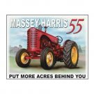 Massey Harris 55 - Put More Acres Behind You Tin Sign